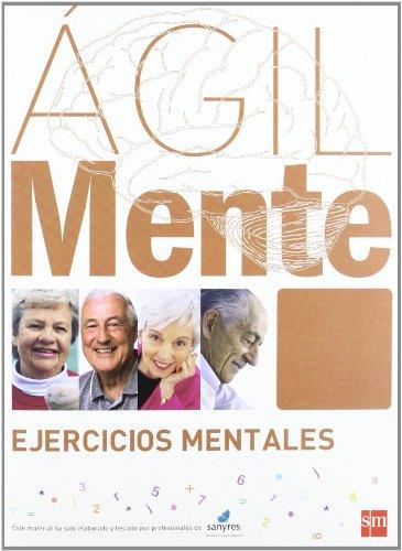 Ágilmente: ejercicios mentales. Marrón por Rafael Serrano Íñiguez
