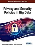 In recent years, technological advances have led to significant developments within a variety of business applications. In particular, data-driven research provides ample opportunity for enterprise growth, if utilized efficiently. Privacy and Securit...