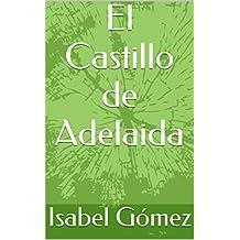 El Castillo de Adelaida