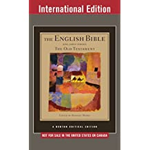 The English Bible, King James Version: The Old Testament (International Student Edition)  (Vol. 1)  (Norton Critical Editions)
