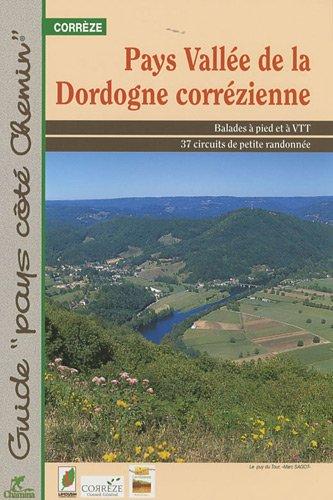 Pays vallée de la Dordogne corrézienne par Chamina