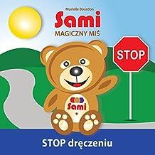 Sami MAGICZNY MIS: STOP dreczeniu!  (Full-Color Edition)