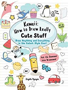 Kawaii: How to Draw Really