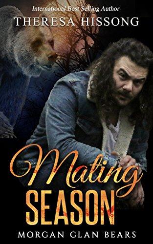 Mating Season (Morgan Clan Bears, Book 1) (English Edition) por Theresa Hissong