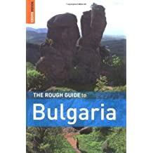 The Rough Guide to Bulgaria (Rough Guide Travel Guides) by Bousfield, Jonathan, Richardson, Dan ( 2008 )