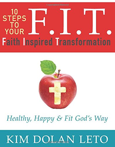 fit-10-steps-to-your-faith-inspired-transformation-healthy-happy-fit-gods-way