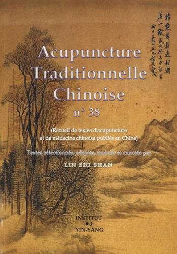 Acupuncture traditionnelle chinoise n° 38