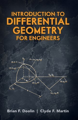 Introduction to Differential Geometry for Engineers (Dover Civil and Mechanical Engineering) by Brian F. Doolin (2012-07-17)