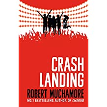 Rock War: Crash Landing: Book 4 (English Edition)
