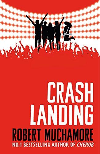 Rock War: Crash Landing: Book 4
