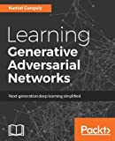 Learning Generative Adversarial Networks