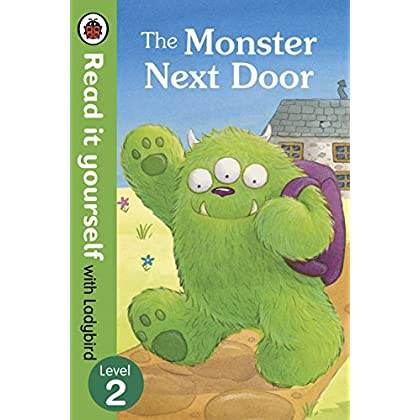 The Monster Next Door - Read It Yourself With Ladybird: Level 2