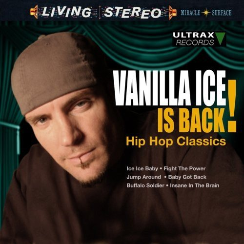 Vanilla Ice: Ice Is Back-Hip Hop Classics (Audio CD)