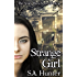 Strange Girl (The Scary Mary Series Book 4)