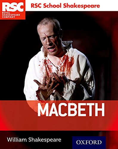 RSC School Shakespeare: Royal Sheakespeare Company: Macbeth (Royal Shakespeary Company)