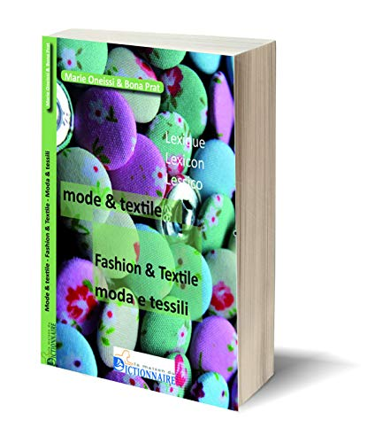 Lexique trilingue Mode & Textile 2e éd 2018