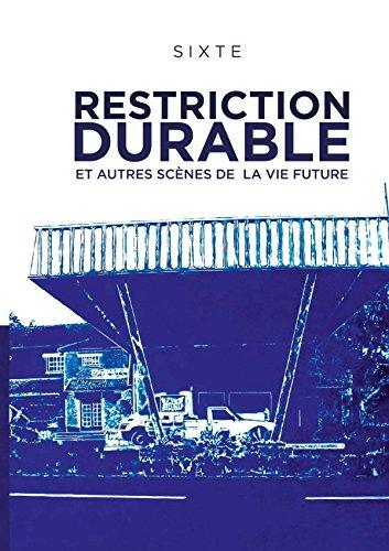 Restriction durable et autres scènes de la vie future