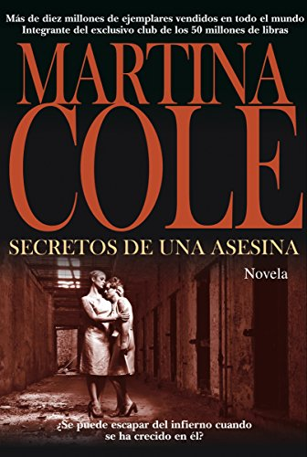 Secretos de una asesina (Alianza Literaria (Al)) de [Cole, Martina]