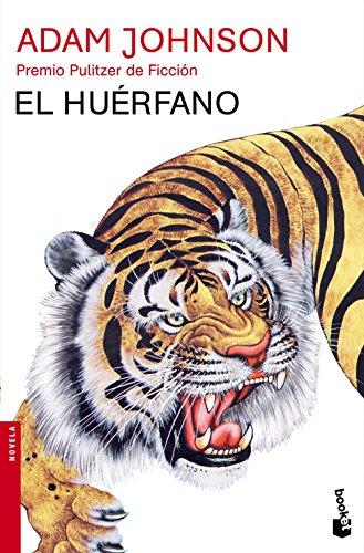 El Huérfano (Booket Logista) por Adam Johnson