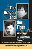 The Dragon and the Tiger, Volume 2 - The Untold Story of Jun Fan Gung-fu and James Yimm Lee