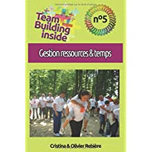 Team Building inside n°5 - Gestion ressources & temps: Créez et vivez l'esprit d'équipe !