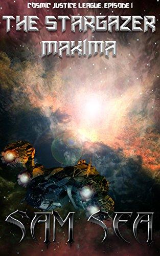 The Stargazer Maxima (The Cosmic Justice League Book 2) (English Edition)