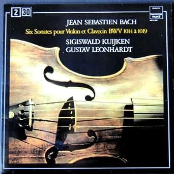 Bach : Six Sonates pour Violon et Clavecin BWV 1014 à 1019