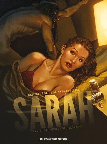 Sarah, Tome 1 : Les ombres de Salamanca