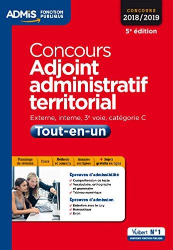 Concours Adjoint administratif territorial - Catgorie C - Tout-en-un: Concours 2018-2019