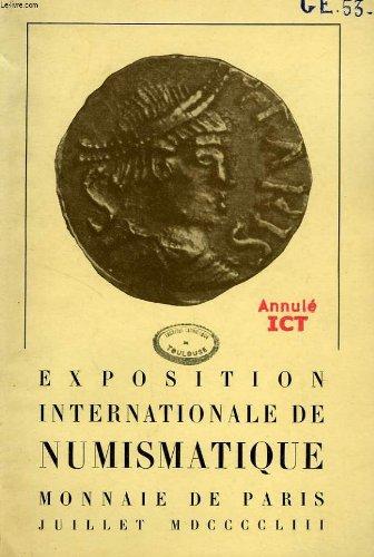 Exposition internationale de numismatique, monnaie de paris