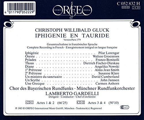 Gluck : Iphigénie en Tauride. Lorengar, Bonisolli, Fischer-Dieskau, Gardelli.