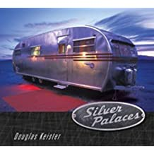 Silver Palaces by Douglas Keister (2004-08-18)