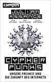 Cypherpunks: Unsere Freiheit und die Zukunft des Internets, plus E-Book inside (ePub, mobi oder pdf)