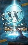 Le livre révèle les 99 meilleurs plugins pour faire d'un blog Wordpress une réussite sur Internet. Chaque Plugin est expliqué brièvement avec le lien. Certains sont gratuits et d'autres payants. A vous de voir dans cette liste quels sont les plugins ...