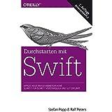 Durchstarten mit Swift: Apples neue Programmiersprache - Schritt für Schritt verständlich und gut erklärt (Aktuell zu Swift 2)