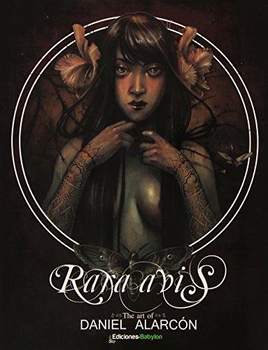 Rara avis: the art of Daniel Alarcón (Illustrare)