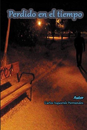 Perdido en el tiempo por Carlos Izquierdo Hernández