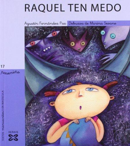 Raquel ten medo (Infantil E Xuvenil - Paseniño)