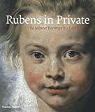 Rubens in Private - The Master Portrays his Family