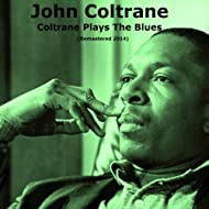 Coltrane Plays the Blues (Remastered 2014)