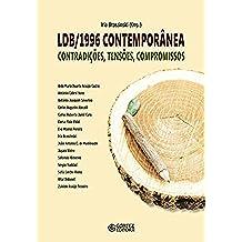 LDB/1996 contemporânea: Contradições, tensões, compromissos (Portuguese Edition)