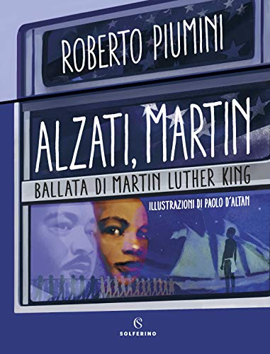 Alzati Martin. Ballata di Martin Luther King