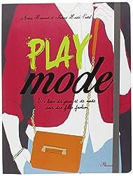 Play mode : Un livre de jeux et de mode pour des filles fashion