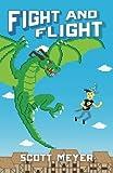 Fight and Flight: Volume 4 (Magic 2.0)