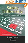 Safety Differently: Human Factors for...