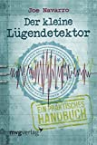 Der kleine Lügendetektor: Ein praktisches Handbuch - Joe Navarro