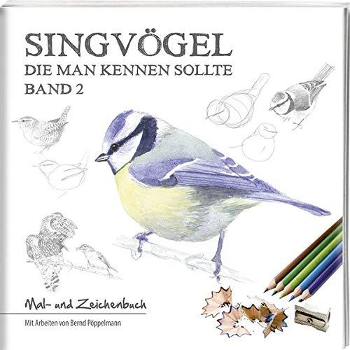 Singvögel – Band 2: Mal- und Zeichenbuch