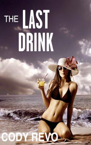 the-last-drink-a-cody-revo-short-english-edition