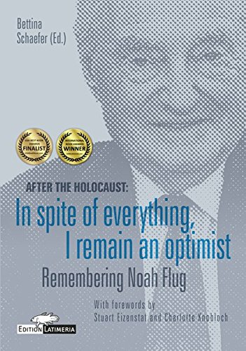 Produktbild After the Holocaust: In spite of everything,  I remain an optimist: Remembering Noah Flug