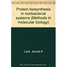 Protein biosynthesis in nonbacterial systems (Methods in molecular biology)